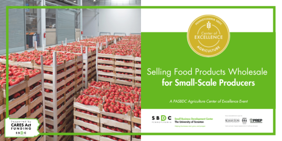 Selling Food Products Wholesale for Small-Scale Producers