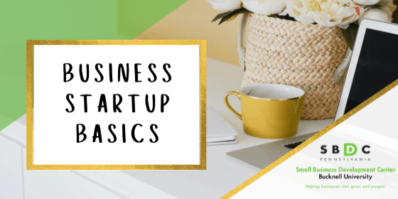 Business Startup Basics for Central PA