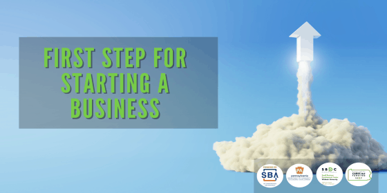 First Step for Starting a Business