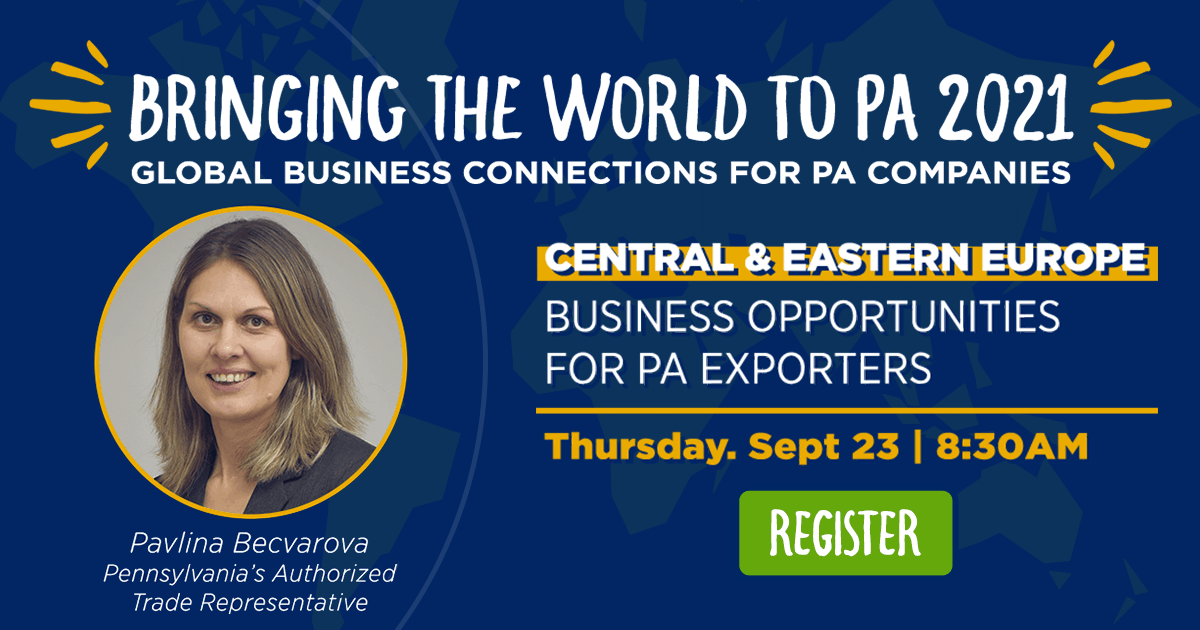 Central & Eastern Europe: Business Opportunities for PA Exporters
