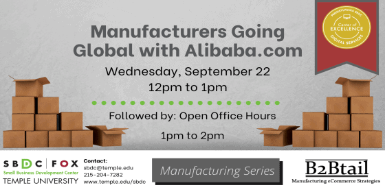Manufacturing Series: Manufacturers Going Global with Alibaba.com
