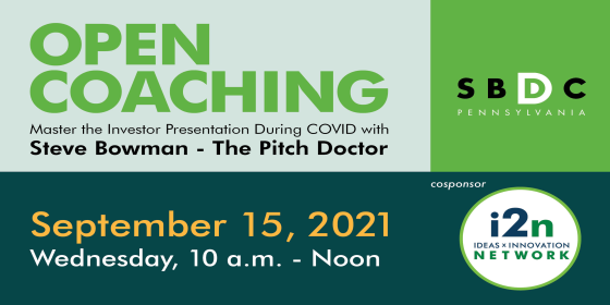 Open Coaching - Master the Investor Presentation During COVID with Steve Bowman - The Pitch Doctor