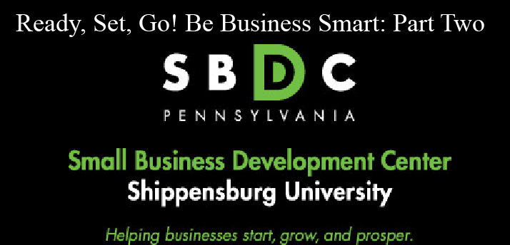 Ready, Set, Go! Be Business Smart. Part Two